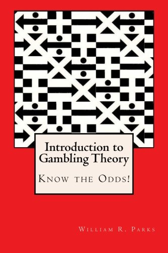 Introduction to Gambling Theory  Know the Odds