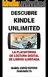 Descubre Kindle Unlimited: La Plataforma de Lectura Digital de Libros Ilimitada