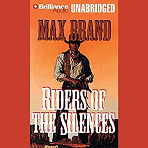 Riders of the Silences Audiobook