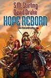 Hope Reborn, David Drake and S. M. Stirling, 1451638779