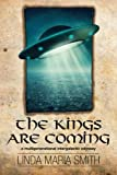 img - for The Kings are Coming: A Multigenerational Intergalactic Odyssey book / textbook / text book