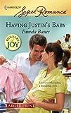 Having Justin's Baby, Pamela Bauer, 0373782268