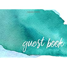 Guest Book: Modern Guest Book for Weddings, Bridal Showers, Anniversary & More (Watercolor)