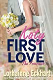 First Love (The Friessens Book 6)