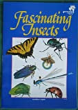 Fascinating Insects (Giant Step Picture Library)