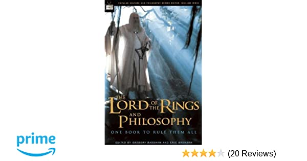 the lord of the rings and philosophy bassham gregory bronson eric