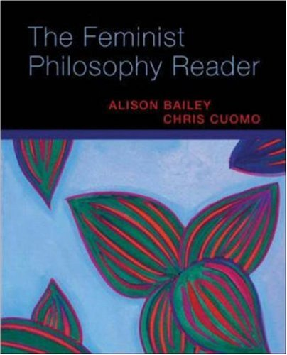 The Feminist Philosophy Reader