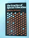 The Practice of Special Education, Will Swann, 0631128859