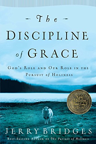 The discipline of grace kindle edition by jerry bridges the discipline of grace by bridges jerry fandeluxe Images