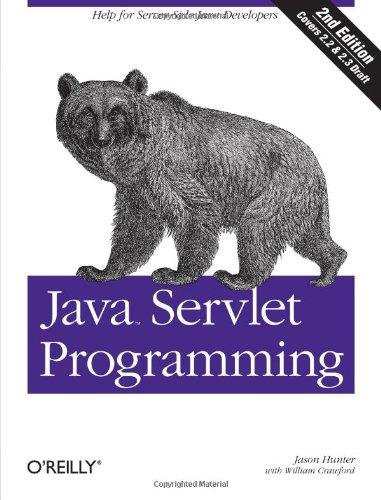 Java Servlet Programming: Help for Server Side Java Developers (Java Series) (Java Server Side Programming compare prices)