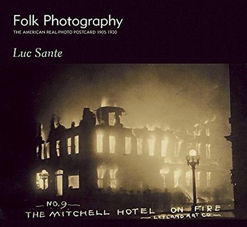 Download Folk Photography: The American Real-Photo Postcard, 1905–1930 ebook
