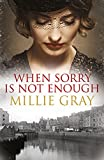 img - for When Sorry is Not Enough by Millie Gray (2014-09-17) book / textbook / text book