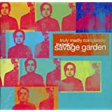 Truly, Madly, Completely - The Best of Savage Garden