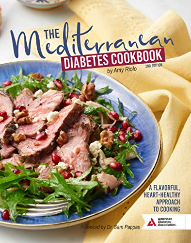 Book Cover: The Mediterranean Diabetes Cookbook, 2nd Edition: A Flavorful, Heart-Healthy Approach to Cooking
