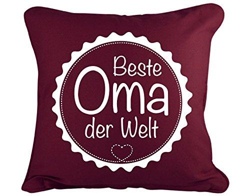 Dekokissen Beste Oma der Welt B x H: 40cm x 40cm Farbe: bordeaux (erhältlich in 11 Farben)
