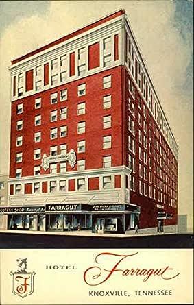 Hotel Farragut Knoxville, Tennessee TN Original Vintage