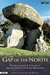 The Gap of the North: The Archaeology and Folklore of Armagh, Down, Louth and Monaghan