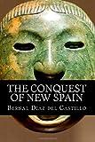 The Conquest of New Spain, Bernal Diaz del Castillo, 1499546300