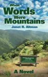 img - for When Words Were Mountains book / textbook / text book