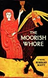 The Moorish Whore, Rebekah Scott, 0985503211