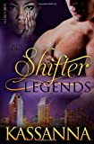 Shifter Legends Book One, Kassanna, 1627620281