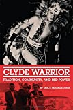"Paul McKenzie-Jones, ""Clyde Warrior: Tradition, Community, and Red Power"" (U. Oklahoma Press, 2015)"