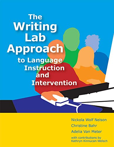 The Writing Lab Approach to Language Instruction and Intervention