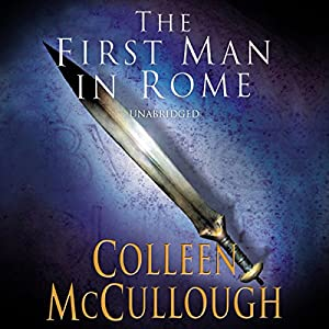 First Man in Rome, Part 1 Audiobook