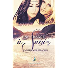 Une chance à saisir - tome 2   Romance lesbienne (Volume 2) (French Edition)