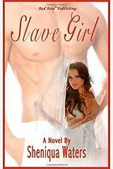 Slave Girl by Sheniqua Waters (2009-05-18)