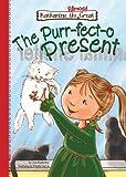 Book 10: The Purr-fect-o Present