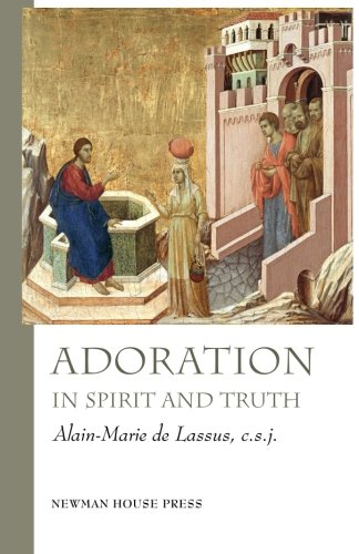 Adoration in Spirit and Truth