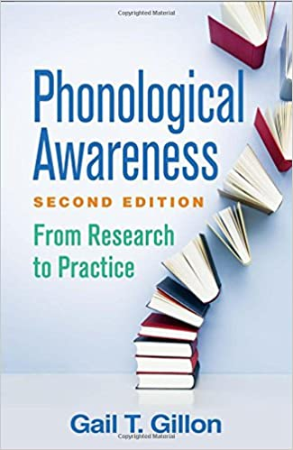 Phonological Awareness Second Edition From Research To Practice