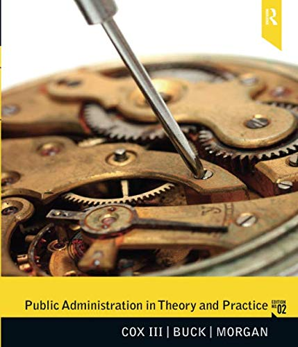 Public Administration in Theory and Practice (2nd Edition)