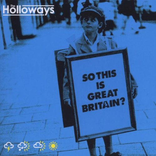 CD : The Holloways - So This Is Great Britian? (CD)