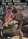 Le petit prince des iles seychelles par Zuber