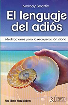 Spanish The Language of Letting Go: Daily Meditations on Codependency 6070400445 Book Cover