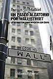 Un paseo aleatorio por Wall Street (Libros Singulares (Ls)) (Spanish Edition)