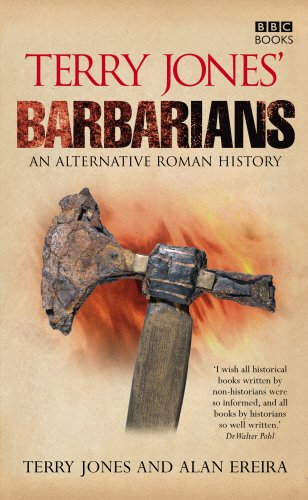 Terry Jones  Barbarians: An Alternative Roman Hist…