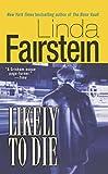 Likely to Die, Linda Fairstein, 1476791244