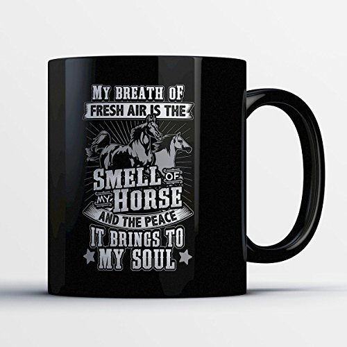 Horse Lover Coffee Mug - Breath Of Fresh Air - Adorable 11 oz Black Ceramic Tea Cup - Cute Horse Lover Gifts with Horse Lovers - Carousel Katy Perry