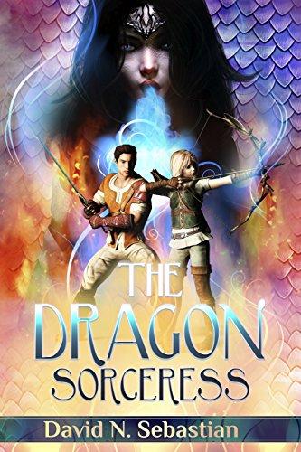 The Dragon Sorceress (Destiny is an Adventure Book 1)