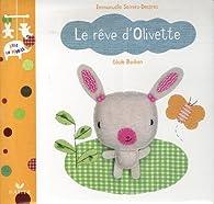 Le rêve d'Olivette par Cécile Bonbon