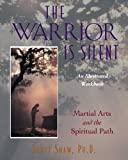 The Warrior Is Silent, Scott Shaw, 0892816686