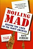 Boiling Mad, Kate Zernike, 0312610548