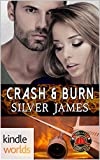 Dallas Fire & Rescue: Crash & Burn (Kindle Worlds Novella)
