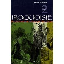Iroquoisie, t. 02: 1652-1665