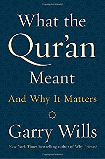 Book Cover: What the Qur'an Meant: And Why It Matters