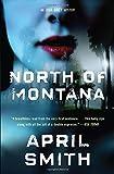 North of Montana (Ana Grey)