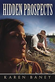 Hidden Prospects by [Baney, Karen]